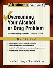 Overcoming Your Alcohol or Drug Problem: Therapist Guide: Effective Recovery Str
