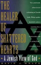Healer of Shattered Hearts: A Jewish View of God Wolpe, David J. Paperback