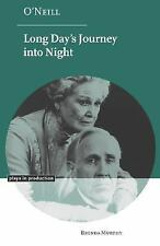 Plays in Production: O'Neill : Long Day's Journey into Night by Brenda Murphy...