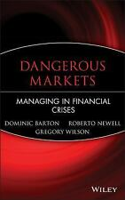 Dangerous Markets: Managing in Financial Crises by Dominic Barton, Roberto Newe
