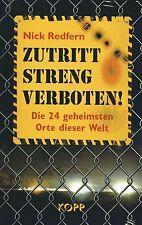 ZUTRITT STRENG VERBOTEN - Area 51 , Montauk , Dulce-Basis - Nick Redfern BUCH