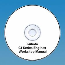 Kubota 03 Series Diesel Engine Workshop Manual