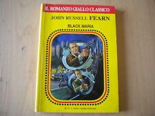 Fearn John Russell Black Maria Garden 12 il romanzo giallo classico 1a 1995 306