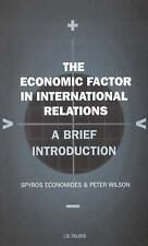 The Economic Factor in International Relations: A Brief Introduction: -ExLibrary