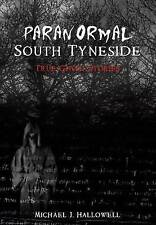 Hallowell-Paranormal South Tyneside  BOOK NEW