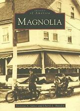 Magnolia (Images of America: New Jersey), Baisden, Cheryl L., James, Victoria A.