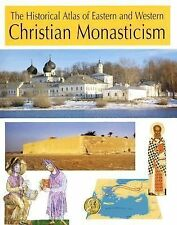 The Historical Atlas of Eastern and Western Christian Monasticism, , , Very Good