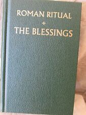 Roman Ritual Volume III The Blessings Hardback Green Cover