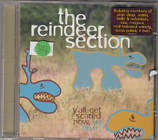 THE REINDEER SECTION - y'all get sacred now ya hear CD