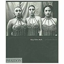 Mary Ellen Mark by Charles Hagen (2007, Hardcover, Revised)