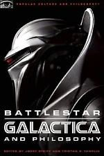 Battlestar Galactica and Philosophy (Popular Culture and Philosophy)