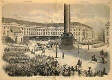 Stampa antica PARIS Place Vendome ritorno dalla campagna d'Italia 1859 Old print