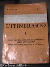 L ITINERARIO R Bianchi O Lelli Le Monnier 1965 Volume Primo classici latino di