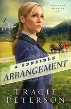 Lone Star Brides: A Sensible Arrangement 1 by Tracie Peterson (2014, Paperback)