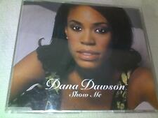 DANA DAWSON - SHOW ME - UK CD SINGLE