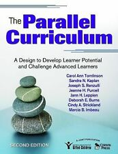 The Parallel Curriculum : A Design to Develop Learner Potential and Challenge...