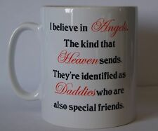 I BELIEVE DANS UN ANGES QUE HEAVEN SENDS SPECIAL FRIEND PAPA imprimé Boissons