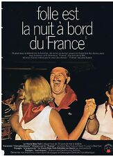 PUBLICITE ADVERTISING 104 1969 Folle est la nuit au bord du 'France'