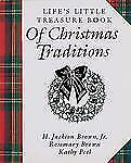 Life's Little Treasure Book of Christmas Traditions by H. Jackson, Jr. Brown