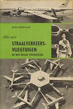 ALLES OVER STRAALVERKEERSVLIEGTUIGEN - Hugo Hooftman