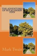 The Adventures of Huckleberry Finn by Mark Twain (2016, Paperback)