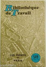 BT Bibliothèque de Travail n° 549 Les PONTS de PARIS en 1963 revue magazine tbe