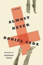 NEW - Almost Never: A Novel by Sada, Daniel