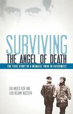 Surviving the Angel of Death: The True Story of a Mengele Twin in Auschwitz...