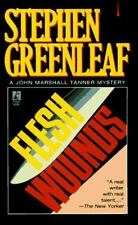 FLESH WOUNDS (A John Marshall Tanner mystery)