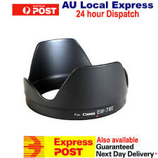 EW-78E Lens Hood for CANON 7D EF-S 15-85mm f/3.5-5.6 IS USM OZ Seller Brand New