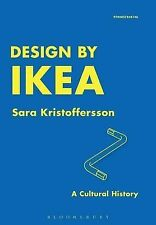Design by IKEA: A Cultural History, Sara Kristoffersson - Paperback Book NEW 978