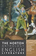The Norton Anthology of English Literature: The Sixteenth Century and The Early