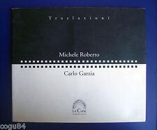 Michele Roberto, Carlo Garzia - Traslazioni - Ed. La Corte 2000 - Fotografia