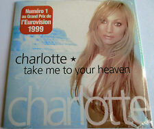 """EUROVISION : CHARLOTTE - FRANCE SINGLE CD """"TAKE ME TO YOUR HEAVEN"""" - NEW - NEUF"""