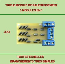 LOT DE 5 TRIPLES  MODULES DE RALENTISSEMENT,compatible Jouef,Hornby,Roco,LGB,etc