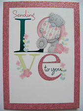ME TO YOU TATTY TED GLITTER COATED SENDING LOVE TO YOU BIRTHDAY GREETING CARD