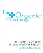 The Organic Pharmacy by Margo Marrone Paperback Book