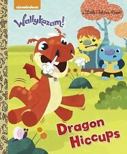Dragon Hiccups (Wallykazam!) (Little Golden Book)