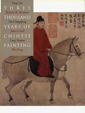 Three Thousand Years of Chinese Painting ' Barnhart, Richard