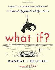 What If?: by Randall Munroe (Hardcover)