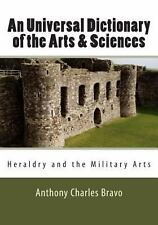 An Universal Dictionary of the Arts and Sciences - Vol. Iii : Heraldry and...