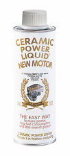 "ORIG. CERAMIC POWER LIQUID ""NEW motore"" - ceramica"