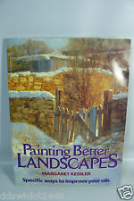 Painting Better Landscapes Book by Margaret Kessler - HOW TO improve your oils
