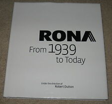 RONA from 1939 to Today ROBERT DUTTON