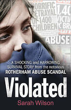 Violated: A Shocking and Harrowing Survival Story from the Notorious...