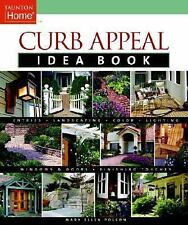 07 March, 2006, Curb Appeal Idea Book (Taunton's Idea Book Series), Mary Ellen P