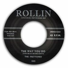 "THE FRETTONES - ""The way You Do"" GREAT NEW ROCKABILLY 45 - HEAR BOTH SIDES"