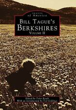 Images of America: Bill Tague's Berkshires Vol. 2 by Tyler Resch (1998,...