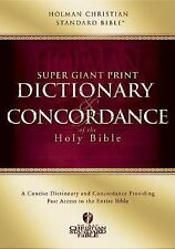Super Giant Print Dictionary And Concordance Of The Holy Bible: Holman Christian