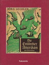 DIE ENTDECKER AMERIKAS VOR COLUMBUS - FAKSIMILE VERLAG (1992) - DR. JÖRG LECHLER